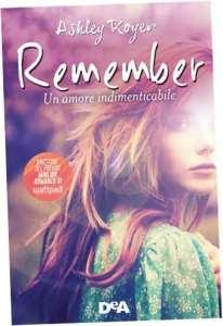 Libro remember: il nuovo capolavoro di Ashley Royer