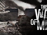 Cerințe de sistem pentru This War of Mine