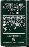 Women and the Labour Movement in Scotland 1850-1914