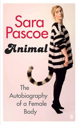 animal by sara pascoe