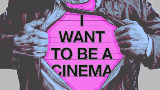 i wantto be a cinema