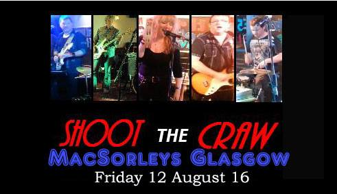shoot the craw macsorleys 12 aug