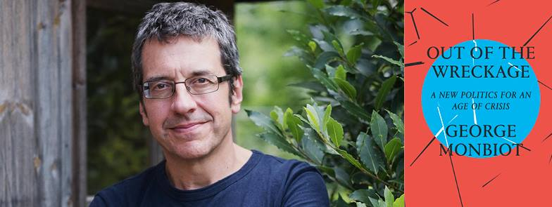out of the wreckage george monbiot