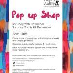 ProjectAbility Pop Up Shop orignal arts and crafts, Nov/Dec, 2017