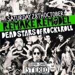 Remake, Remodel, Dead Souls of Rock 'n' Roll, Stereo, 28 October, 2017