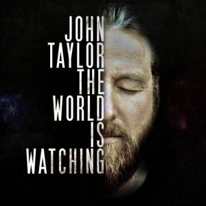 John-Taylor-The-World-Is-Watching-300x300