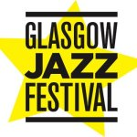 Listings Glasgow Jazz Festival 2018