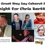 The Great May Day Cabaret, Night for Chris Bartter, OranMor