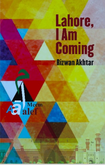 lahore, I am coming Rizwan Akhtar
