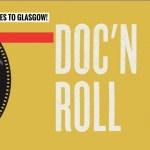 Doc' n Roll Film Festival Glasgow