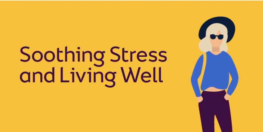 soothing stress and living well