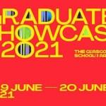 Glasgow School of Art Digital Showcase 2021