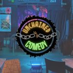 Unchained Comedy Club at McChuills