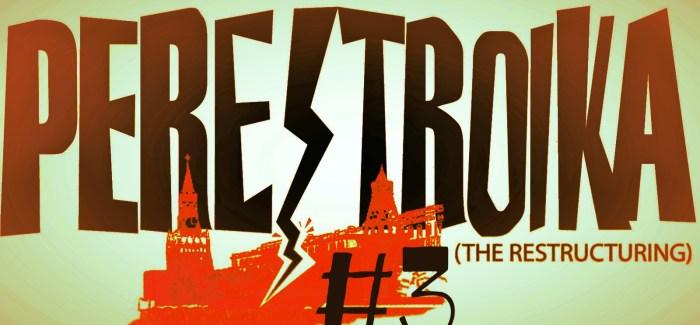 Perestrojka #3 | 27-03-17