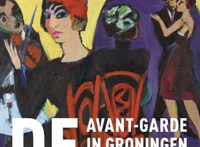 Reportage: presentatie Avant-garde in Groningen – De Ploeg 1918-1928