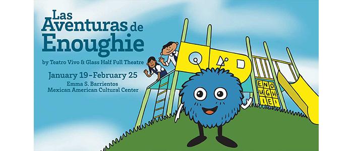 Las Aventuras de Enoughie - January 19-25