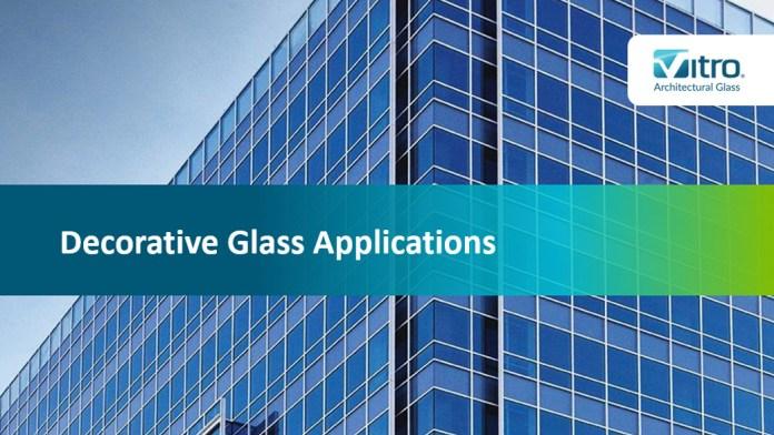 Decorative glass applications