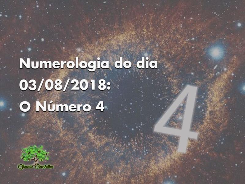 Numerologia do dia 03/06/2018: O Número 4