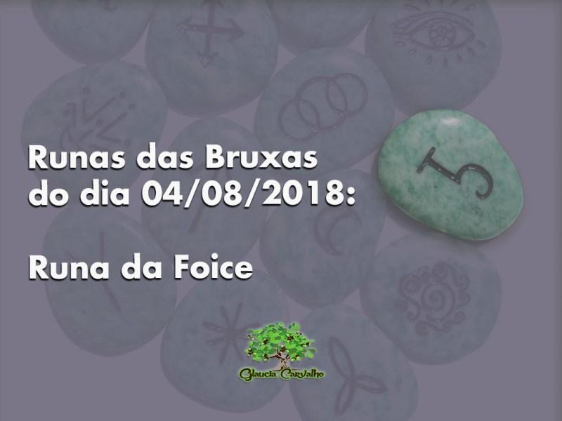 Runas das Bruxas do dia 04/08/2018: Runa da Foice