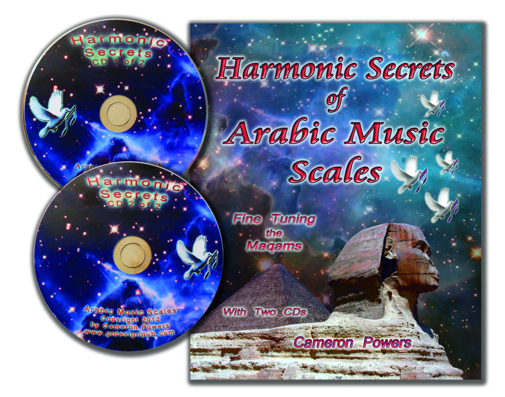 Harmonic Secrets of Arabic Music Scales: Fine Tuning the Maqams - With 2 CDs