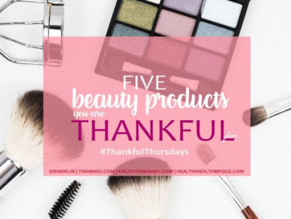 5 Beauty Products I am Thankful to