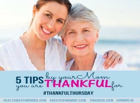 5 Tips by Mom I am Ever Thankful Too
