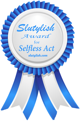 Slutylish Award for Selfless Act to Gleefulblogger
