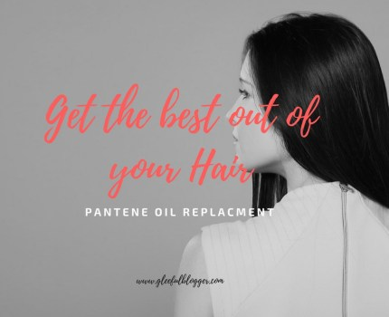 Get the Best Out of Your Hair – Pantene Pro-V Oil Replacement