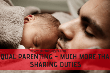 Equal Parenting – Much more than sharing responsibilities