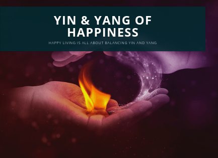 Yin and Yang of happiness
