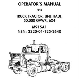Truck Tractor M915A2 M916A1 M916A2 M917A1 Army Manual
