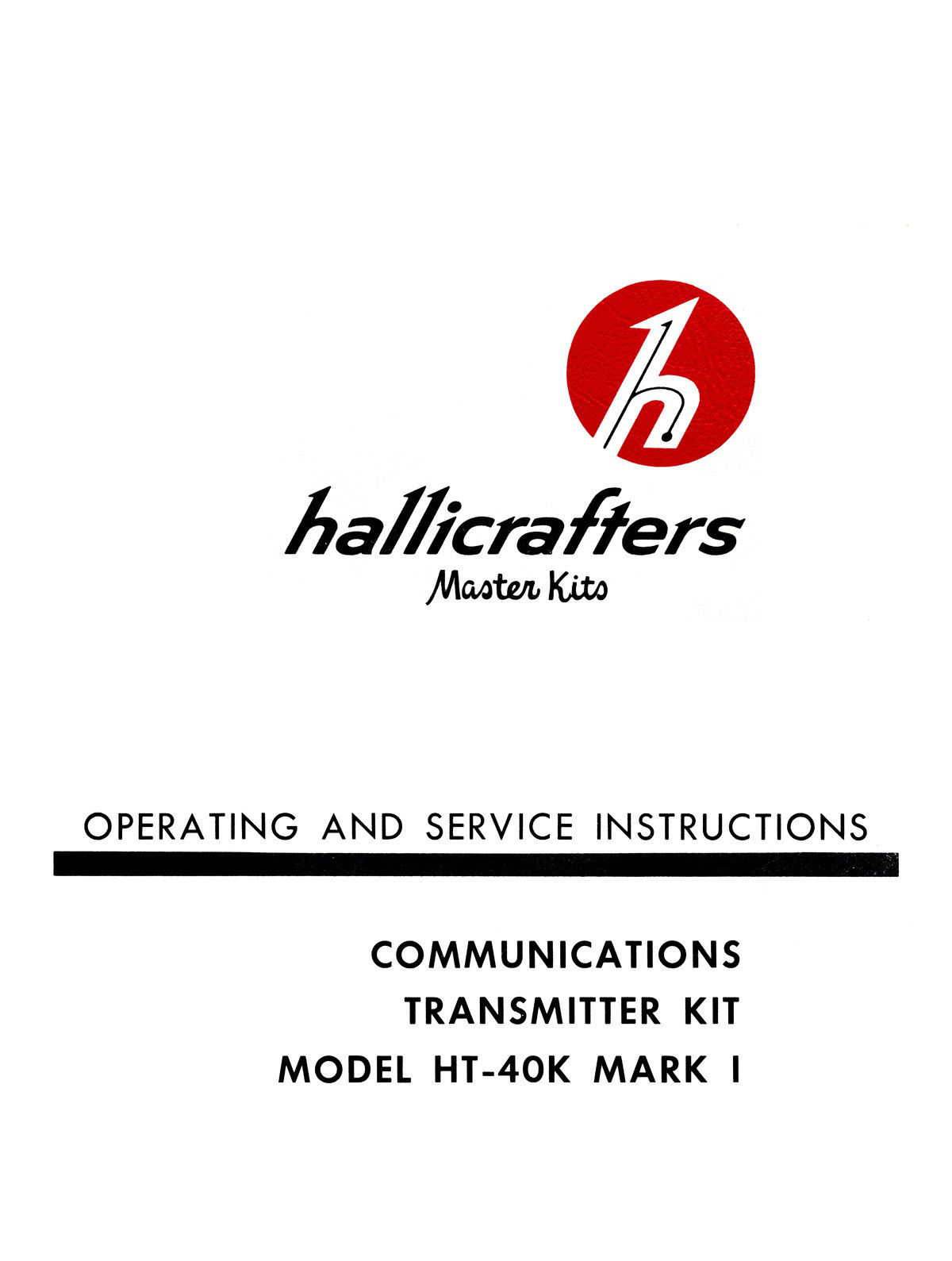 Hallicrafters HT-40K MK I Transmitter Kit Manual