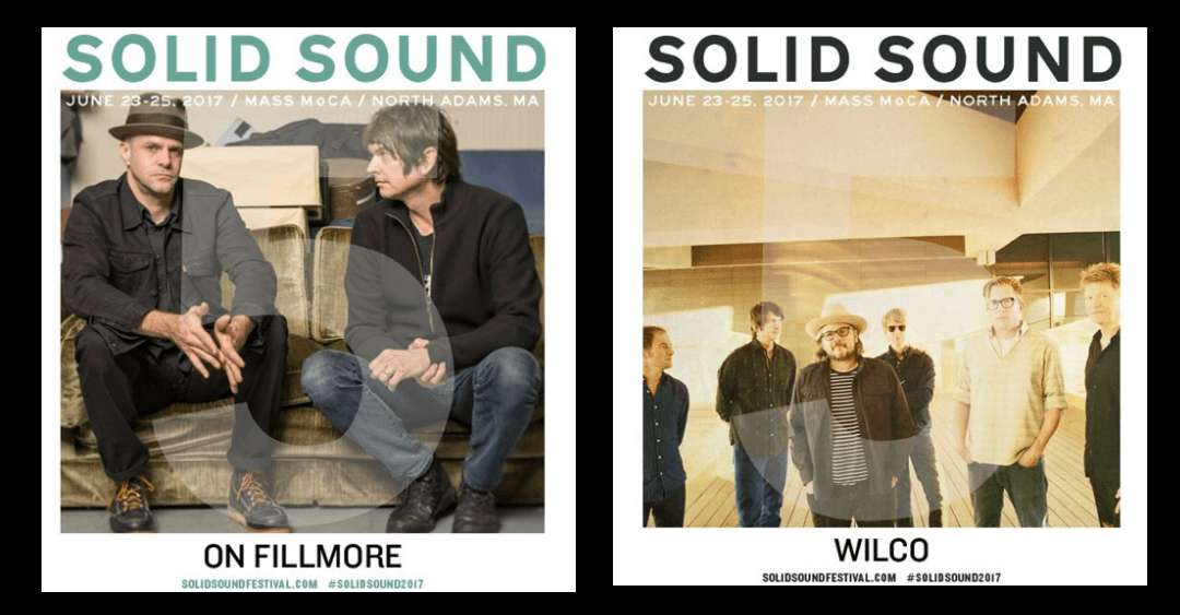 On Fillmore & Wilco at Solid Sound Festival