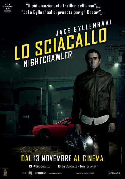 Lo sciacallo - The Nightcrawler (2014): bad news is good news 12