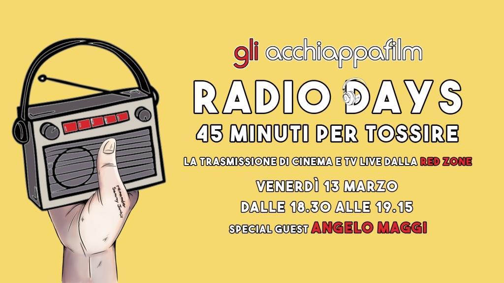 Radio Days: Gli acchiappafilm in diretta radio 1