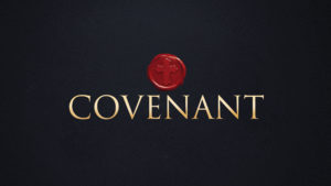 THE GOD OF COVENANT – Part 2