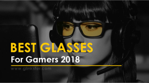 Best Glasses for Gamers 2018 | Gaming Goggles Guide, Deals [20% Off]