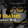 Best Gaming Glasses for Gamers 2018 | Buyer's Guide & Reviews