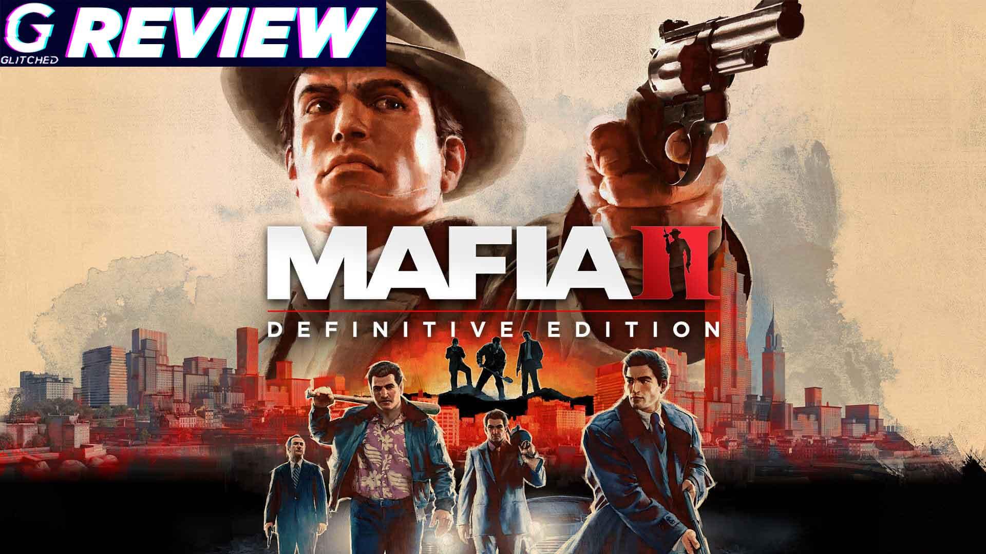 Mafia II: Definitive Edition Review