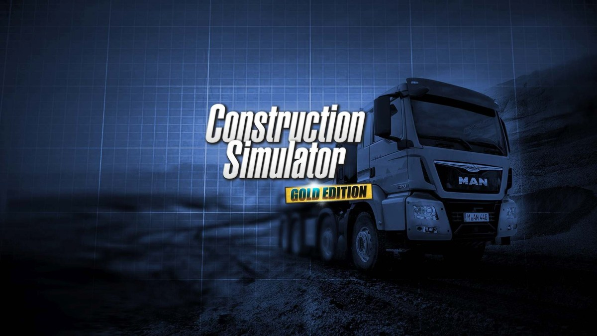 Construction Simulator 2015: Gold Edition Review (PC)