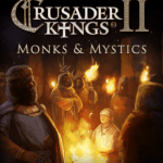 Crusader Kings II Monks & Mystics