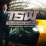 Train Sim World: Founders Edition