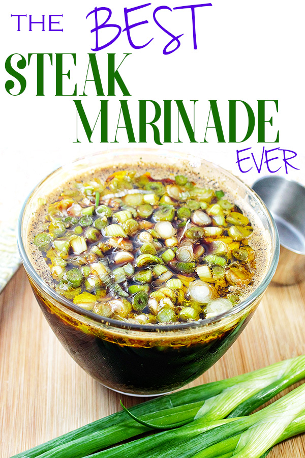 best steak marinade ever
