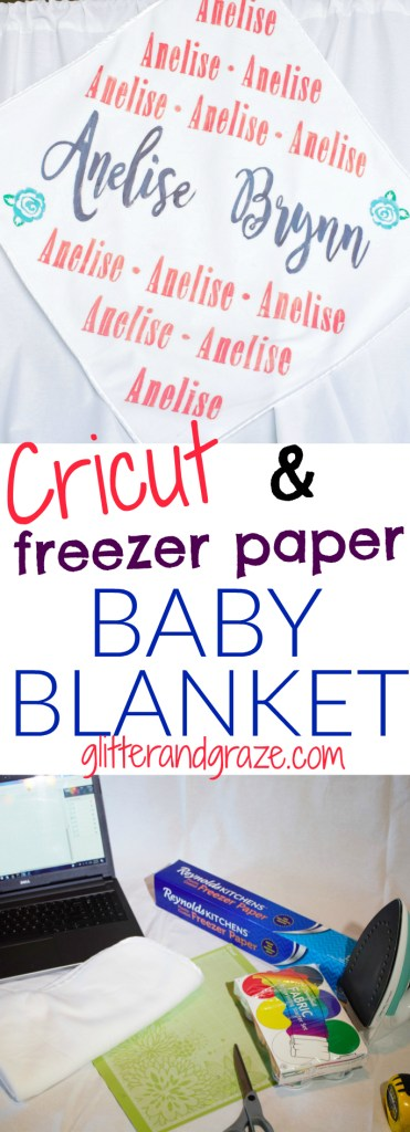 Cricut with Freezer Paper Baby Blanket