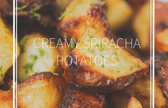 sriracha potatoes