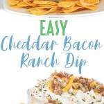 photo collage glass bowl of easy cheddar bacon ranch dip with cheese and bacon on top with chips around the bowl