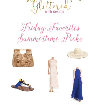 Friday Favorites: Fun Summer Picks