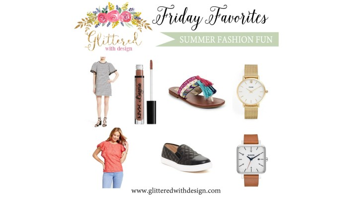 Friday Favorites: Summer Fashion Fun