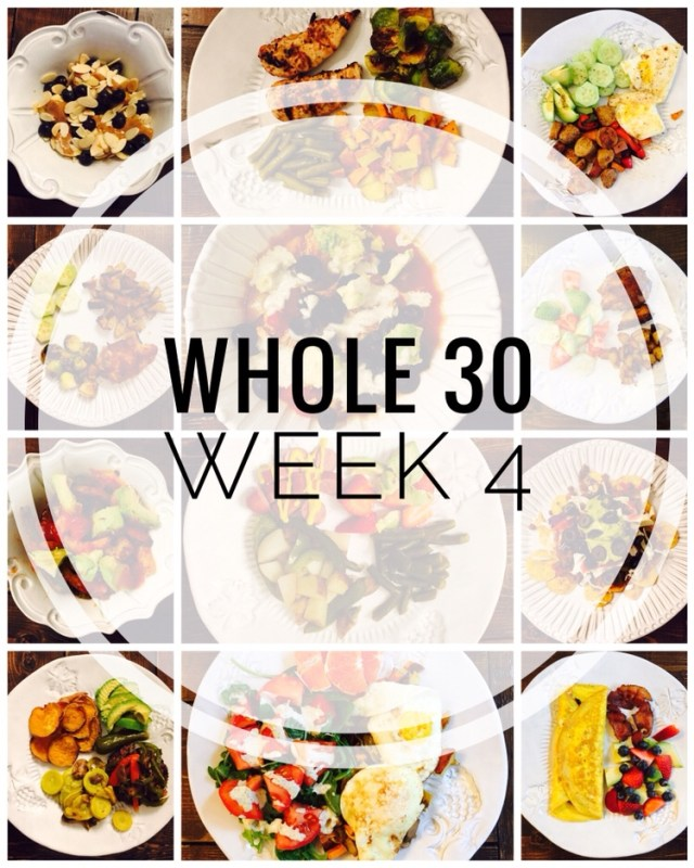 Whole 30 Week 4 Recap and Results