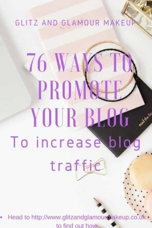 76 ways to promote your blog and increase blog traffic